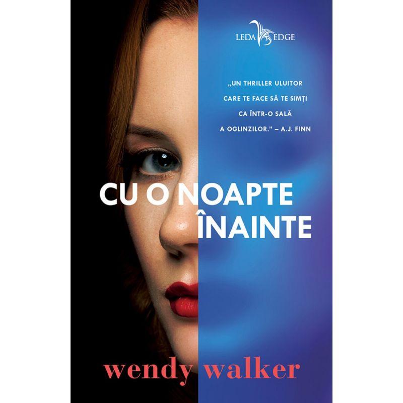"Recenzie: ""Cu o noapte înainte"" de Wendy Walker"
