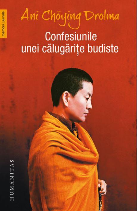 """Recenzie: """"Confesiunile unei călugăriţe budiste"""" de Ani Chöying Drolma"""
