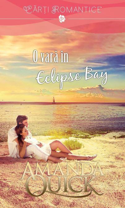 """Recenzie: """"O vară în Eclipse Bay"""" de Amanda Quick"""