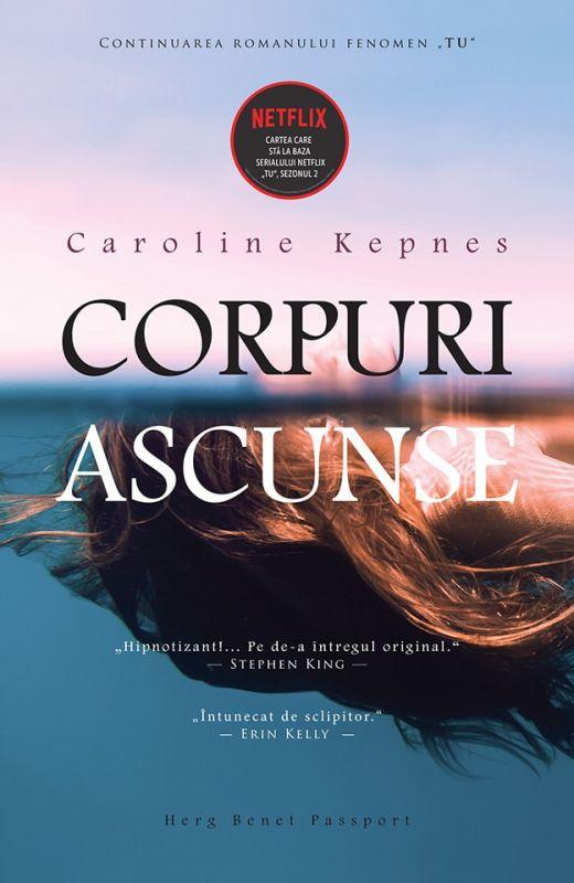 """Recenzie """"Corpuri Ascunse"""" de Caroline Kepnes"""
