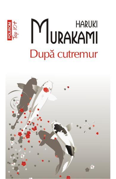 "Recenzie: ""După cutremur"" de Haruki Murakami"