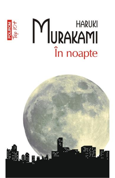 "Recenzie: ""În noapte"" de Haruki Murakami"