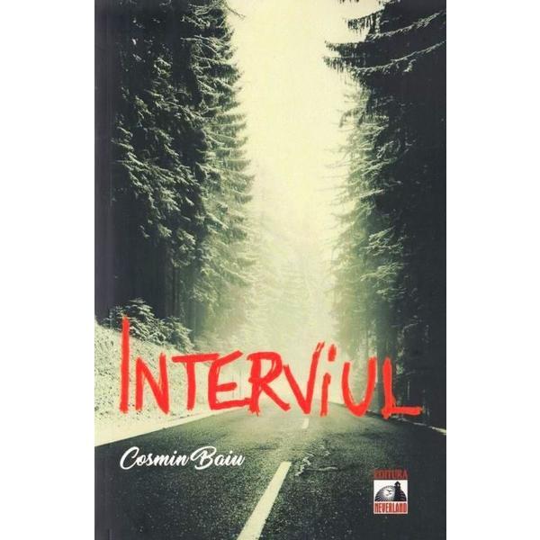 """Recenzie: """"Interviul"""" de Cosmin Baiu"""