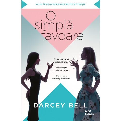 """Recenzie: """"O simplă favoare"""" de Darcey Bell"""