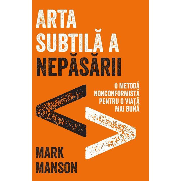 """Recenzie: """"Arta subtilă a nepăsării"""" de Mark Manson"""