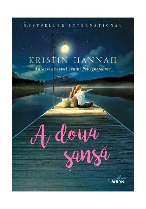 """Recenzie """"A doua șansă"""" de Kristin Hannah"""