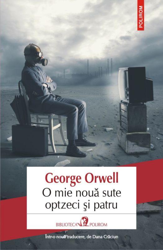 """Recenzie """"O mie nouă sute optzeci și patru"""" de George Orwell"""