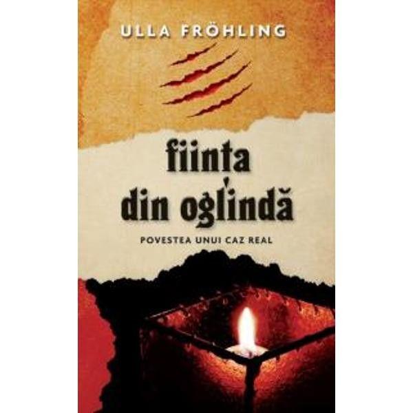 """Recenzie:""""Fiinţa din oglindă"""" de Ulla Frohling"""