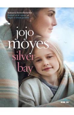 "Recenzie ""Silver Bay""de Jojo Moyes"