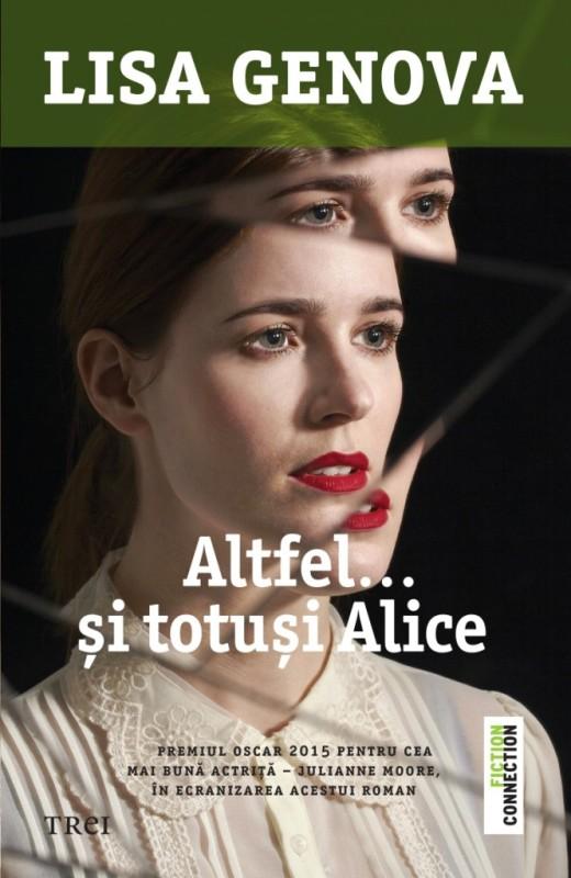"""Recenzie """"Altfel…și totuși Alice"""" de Lisa Genova"""