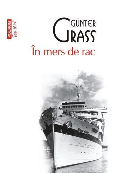 "Recenzie: ,,În mers de rac"" de Grünter Grass"
