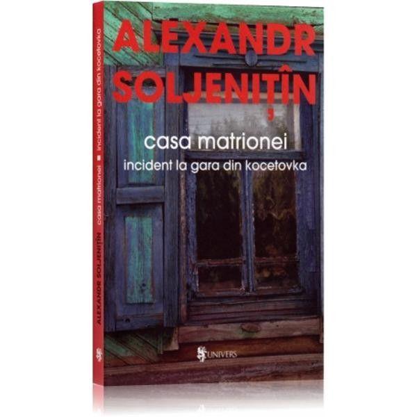 "Recenzie ""Casa Matrionei. Incident la gara din Kocetovka"" de Alexandr Soljenițîn"