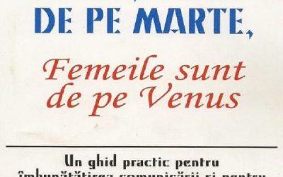 """Recenzie """"Bărbații sunt de pe Marte, femeile sunt de pe Venus"""" de Dr. John Gray"""