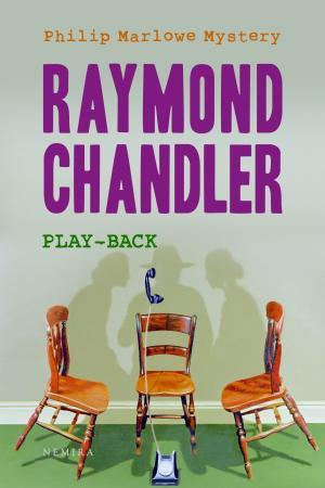 "Recenzie: ""Play-back"" de Raymond Chandler"