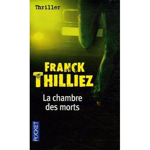 """Recenzie: """"La chambre des morts"""" de Franck Thilliez"""