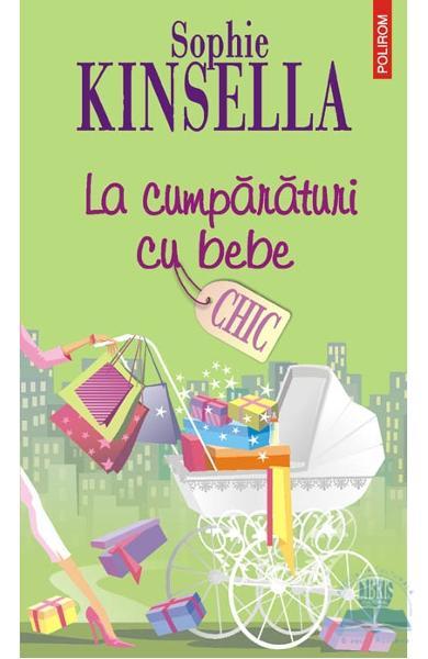 """Recenzie: """"La cumpărături cu bebe"""" de Sophie Kinsella"""