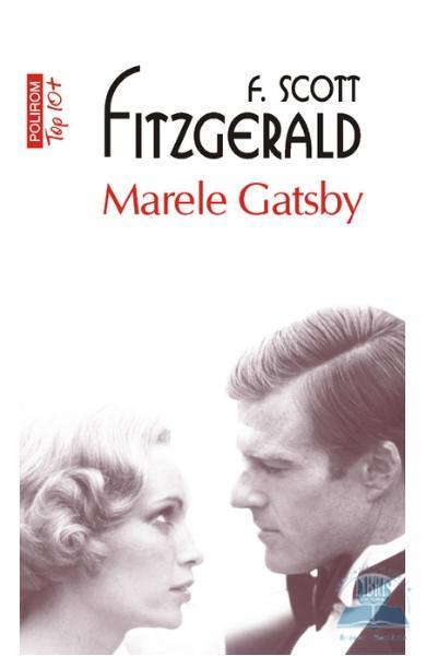 """Recenzie: """"Marele Gatsby"""" de  F. Scott Fitzgerald"""