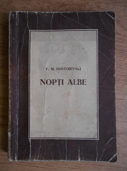 "Recenzie: ""Nopți albe"" de F.M. Dostoievski"