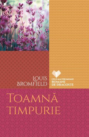 """Recenzie: """"Toamnă timpurie"""" de Louis Bromfield"""