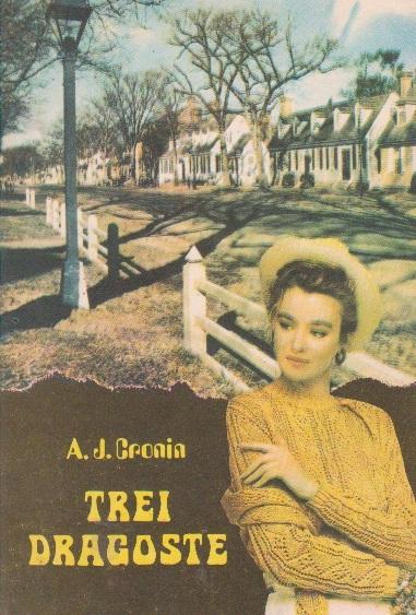 "Recenzie: ""Trei dragoste"" de A.J. Cronin"