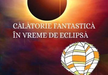 """Recenzie """"Călătorie fantastică în vreme de eclipsă"""" de Stelian Țurlea"""
