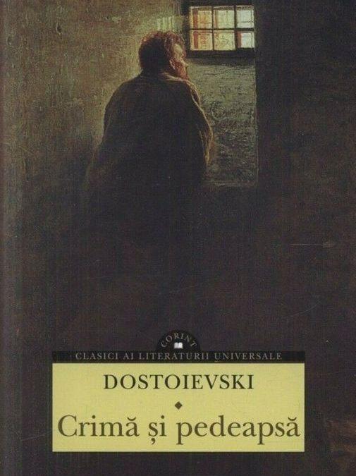 """Recenzie: """"Crimă și pedeapsă"""" de F.M. Dostoievski"""