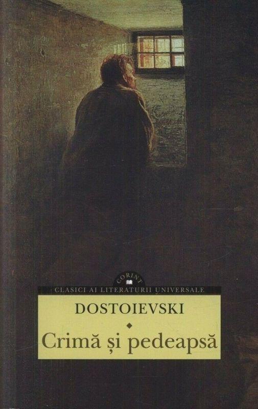 Crimă și pedeapsă de F.M. Dostoievski