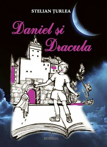 """Recenzie – """"Daniel şi Dracula"""" de Stelian Ţurlea"""