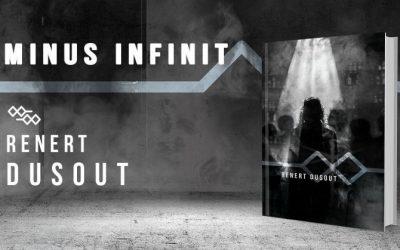 """Interviu cu Renert Dusout, autorul cărții """"Minus Infinit"""""""