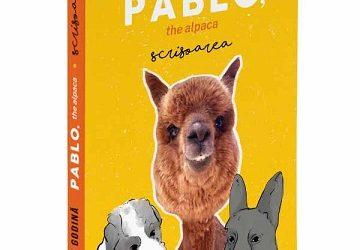 """Recenzie: """"Pablo, the alpaca: scrisoarea"""" de Marian Godină"""