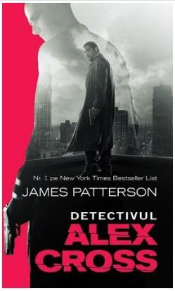 """Recenzie """"Detectivul Alex Cross"""" de James Patterson"""