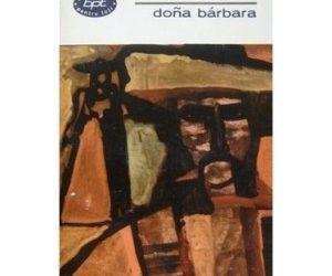 """Recenzie: ,,Doña Barbara"""" de Rómulo Gallegos"""