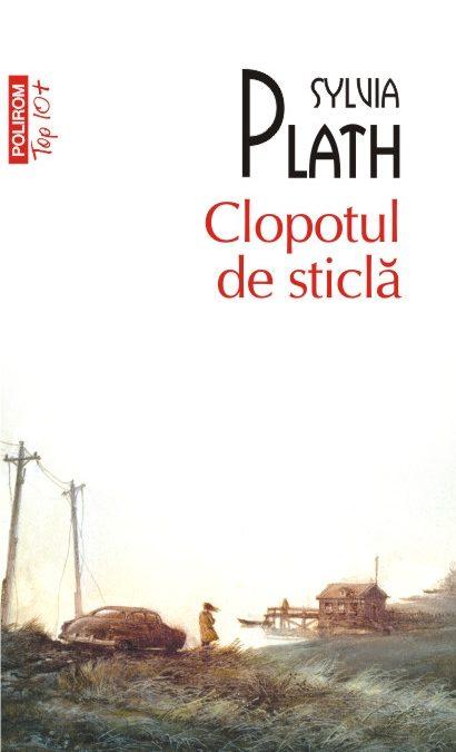 """Recenzie """"Clopotul de sticlă"""" de Sylvia Plath"""