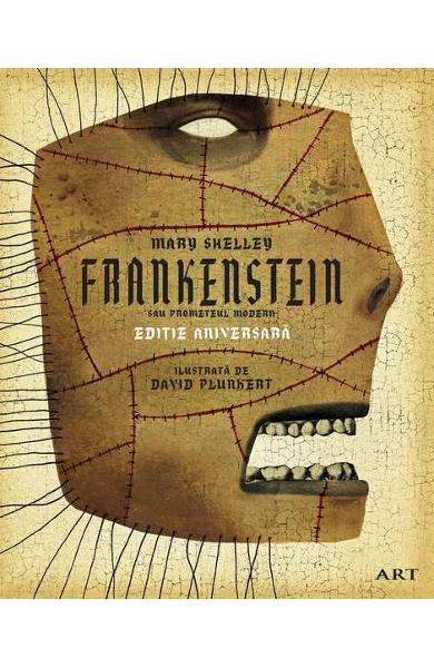"Recenzie:""Frankenstein sau Prometeul modern"" de Mary Shelley, David Plunkert"