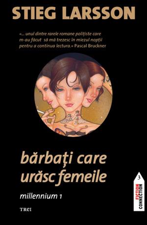 """Recenzie: """"Bărbaţi care urăsc femeile. Millennium 1"""" de Stieg Larsson"""