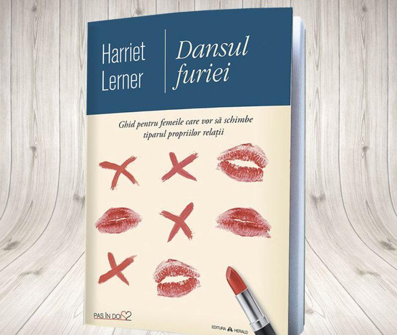 """Recenzie """"Dansul furiei"""" de Harriet Lerner"""