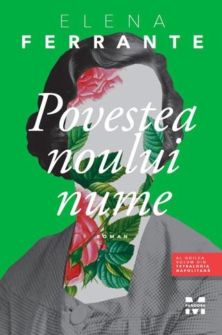 """Rezenzie """"Povestea noului nume"""" de Elena Ferrante"""