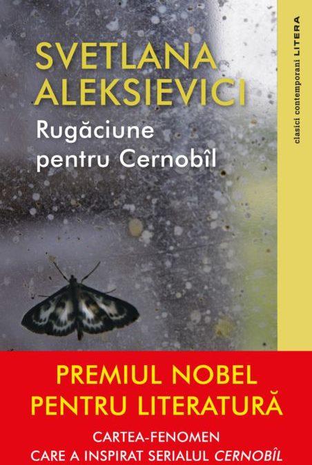 """Recenzie: """"Rugăciune pentru Cernobîl"""", de Svetlana Aleksievici"""