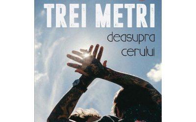 """Recenzie """"Trei metri deasupra cerului"""" – Vol 1 – de Federico Moccia"""