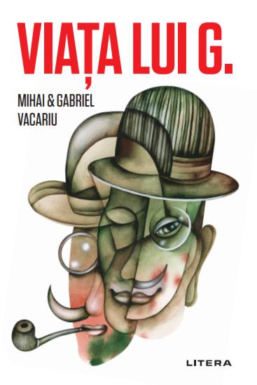 Viata lui G de Mihai si Gabriel Vacariu