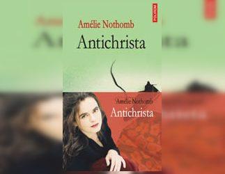 """Recenzie """"Antichrista"""" de Amelie Nothomb"""