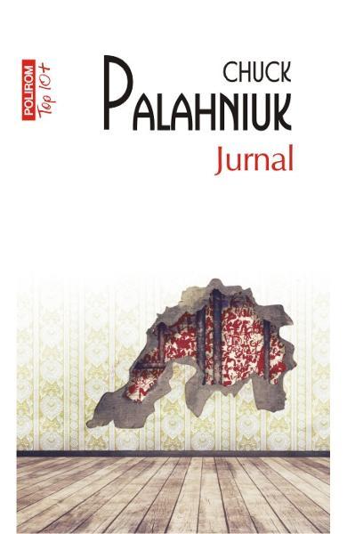 """Recenzie: ,,Jurnal"""" de Chuck Palahniuk"""