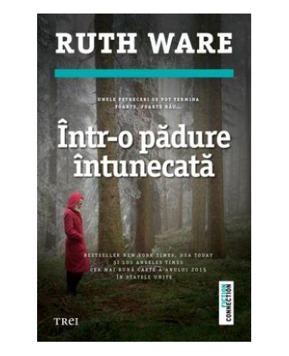 Într-o pădure întunecată de Ruth Ware