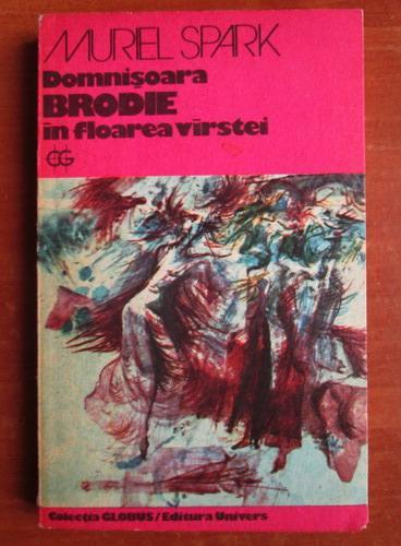 Domnișoara Brodie în floarea vârstei de Muriel Spark