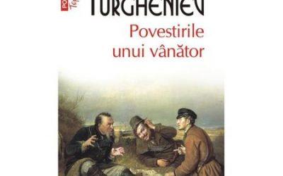 """Recenzie: """"Povestirile unui vânător"""" de Ivan Sergheevici Turgheniev"""