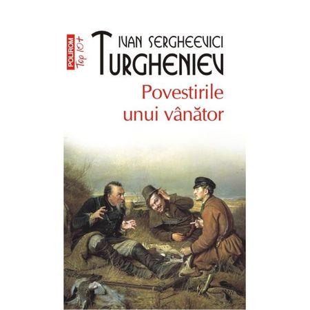 Povestirile unui vânător de Ivan Sergheevici Turgheniev