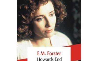 """Recenzie: """"Howards End"""" de E. M. Forster"""