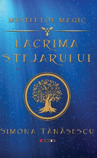 """Recenzie: """"Lacrima stejarului"""" de Simona Tănăsescu"""