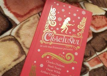 """Recenzie """"Crăciunul în cele mai frumoase povestiri"""" de Charles Dickens, Mark Twain, Oscar Wilde"""