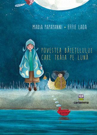 """Recenzie """"Povestea băiețelului care trăia pe Lună"""" de Maria Papayanni"""